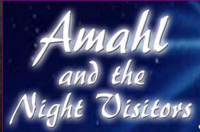 Menotti's Amahl and the Night Visitors