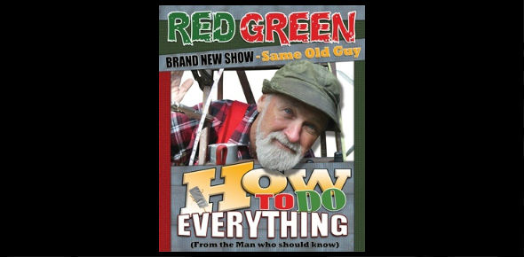 Red Green: How to Do Everything Tour