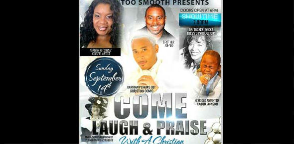 Too Smooth: Come Laugh and Praise With A Christian