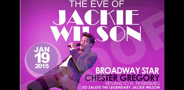 The Eve of Jackie (Wilson): A Musical Look at the R&B Legend Starring Broadway Star Chester Gregory