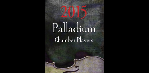 2015 Palladium Chamber Players Series Returns with Jeffrey Multer – Series Subscription