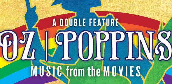 Oz | Poppins: Music from the Movies