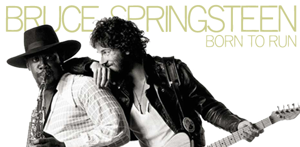 "Springsteen in Full – ""Nebraska"" & ""Born to Run"""