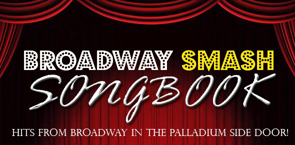Broadway Smash Songbook – Songs from the Hits!