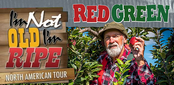 Red Green: I'm Not Old, I'm Ripe! Tour