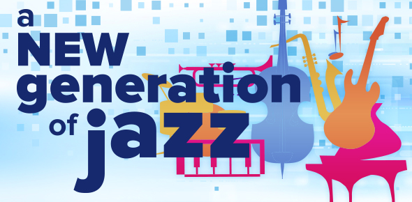 A New Generation of Jazz