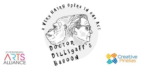 Doctor Dilligaff's Baboon: A Very Hairy Opera in One Act