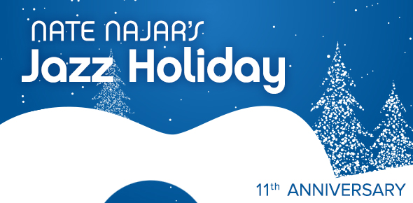 Nate Najar's Jazz Holiday, 11th Anniversary
