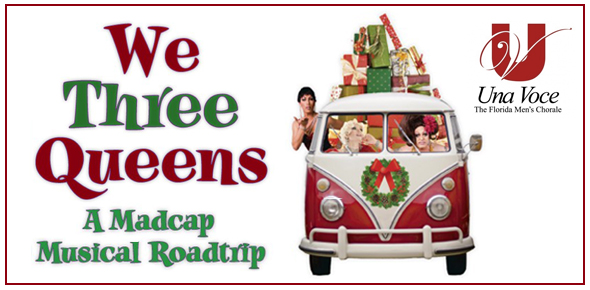 Una Voce: We Three Queens – A madcap holiday musical adventure